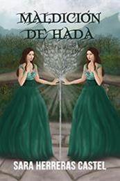 descargar epub Maldición de hada – Autor Sara Herreras Castel