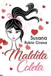 descargar epub Maldita coleta – Autor Susana Rubio Girona gratis