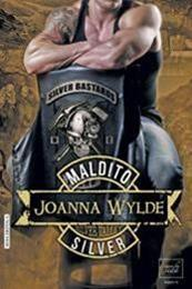 descargar epub Maldito Silver – Autor Joanna Wylde