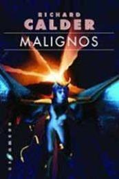 descargar epub Malignos – Autor Richard Calder