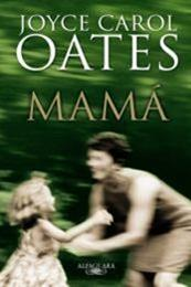 descargar epub Mamá – Autor Joyce Carol Oates