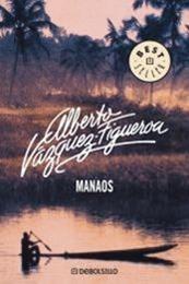 descargar epub Manaos – Autor Alberto Vázquez-Figueroa gratis