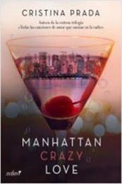descargar epub Manhattan crazy love – Autor Cristina Prada