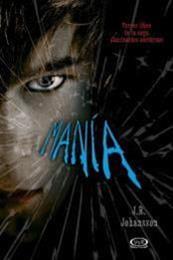 descargar epub Mania – Autor J.R. Johansson