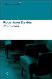 descargar epub Mantícora – Autor Robertson Davies