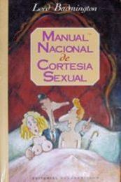 descargar epub Manual nacional de cortesía sexual – Autor Lord Badmington