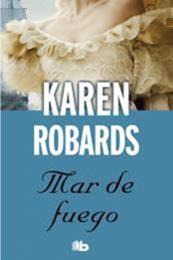 descargar epub Mar de fuego – Autor Karen Robards
