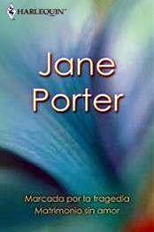 descargar epub Marcada por la tragedia – Autor Jane Porter