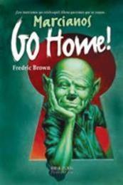 descargar epub Marciano, vete a casa – Autor Fredric Brown