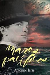 descargar epub Mares pacíficos – Autor Antonio Heras gratis