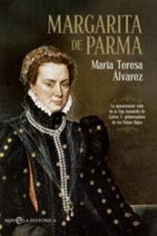 descargar epub Margarita de Parma – Autor María Teresa Álvarez gratis