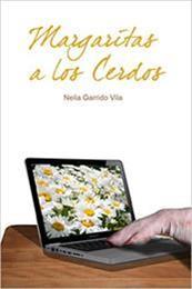 descargar epub Margaritas a los cerdos – Autor Neila Garrido