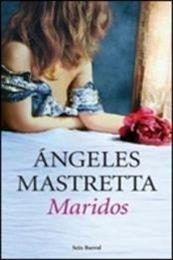 descargar epub Maridos – Autor Ángeles Mastretta gratis