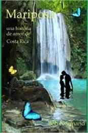 descargar epub Mariposa, una historia de amor de Costa Rica – Autor Non Mormand gratis