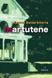 descargar epub Martutene – Autor Ramón Saizarbitoria