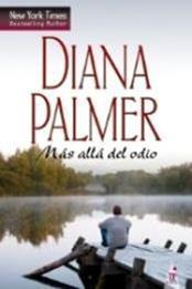 descargar epub Mas alla del odio – Autor Diana Palmer