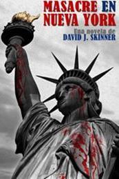 descargar epub Masacre en Nueva York – Autor David J. Skinner