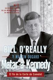 descargar epub Matar a Kennedy – Autor Bill OReilly