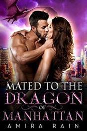 descargar epub Mated to the dragon of Manhattan – Autor Amira Rain