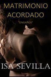 descargar epub Matrimonio acordado – Autor Isa Sevilla gratis