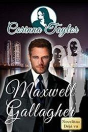 descargar epub Maxwell Gallagher – Autor Corinna Taylor gratis