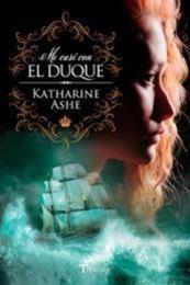 descargar epub Me casé con el duque – Autor Katharine Ashe