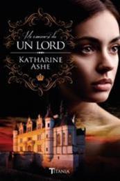 descargar epub Me enamoré de un Lord – Autor Katharine Ashe