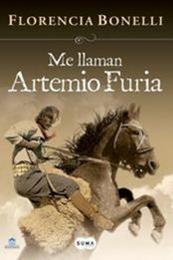 descargar epub Me llaman Artemio Furia – Autor Florencia Bonelli