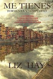 descargar epub Me tienes: (Tormenta y Tempestad) – Autor Liz Hay