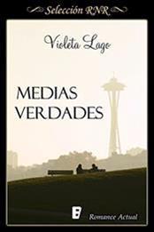 descargar epub Medias verdades – Autor Violeta Lago