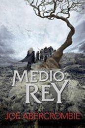 descargar epub Medio rey – Autor Joe Abercrombie