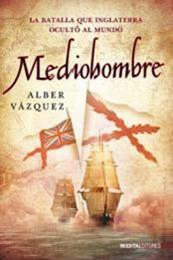 descargar epub Mediohombre – Autor Alber Vazquez gratis