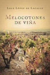 descargar epub Melocotones de viña – Autor Lola Lopez de Lacalle Lopez