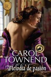 descargar epub Melodía de pasión – Autor Carol Townend