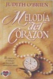 descargar epub Melodía del corazón – Autor Judith O´Brien