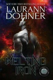 descargar epub Melting Iron – Autor Laurann Dohner