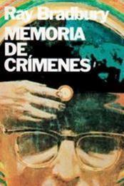 descargar epub Memoria de crímenes – Autor Ray Bradbury