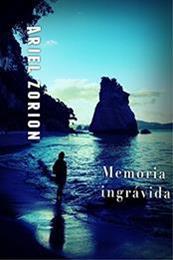 descargar epub Memoria ingrávida – Autor Ariel Zorion gratis