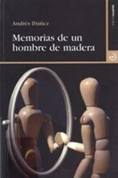 descargar epub Memorias de un hombre de madera – Autor Andrés Ibáñez gratis