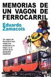 descargar epub Memorias de un vagón de ferrocarril – Autor Eduardo Zamacois