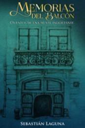 descargar epub Memorias del balcón – Autor Sebastián Laguna gratis
