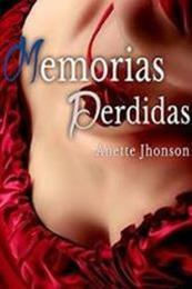 descargar epub Memorias perdidas – Autor Anette Jhonson gratis