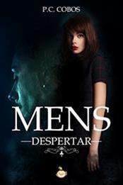 descargar epub Mens: Despertar – Autor P.C. Cobos