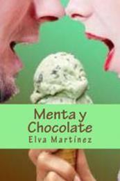 descargar epub Menta y Chocolate – Autor Elva Martínez
