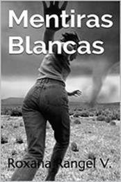 descargar epub Mentiras blancas – Autor Roxana Rangel V.