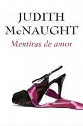 descargar epub Mentiras de amor – Autor Judith McNaught