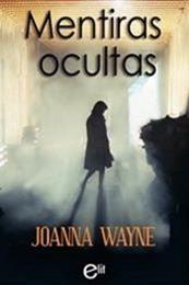 descargar epub Mentiras ocultas – Autor Joanna Wayne gratis