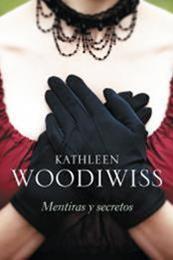 descargar epub Mentiras y secretos – Autor Kathleen E. Woodiwiss