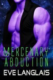 descargar epub Mercenary abduction – Autor Eve Langlais gratis
