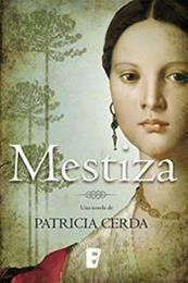 descargar epub Mestiza – Autor Patricia Cerda